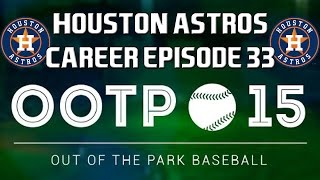 Out of the Park Baseball (OOTP) 15: Houston Astros Let