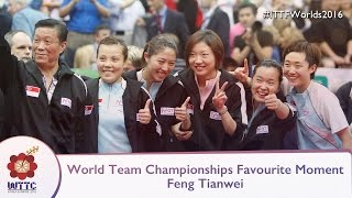 World Team Champs Favorite Moment - Feng Tianwei