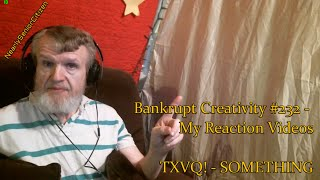 TVXQ - SOMETHING : Bankrupt Creativity #232 - My Reaction Videos