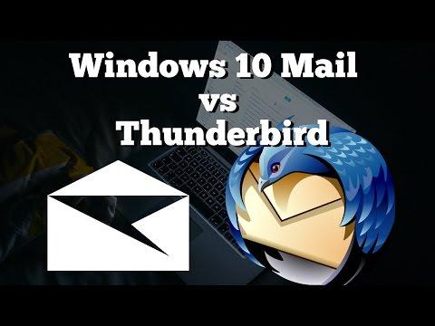 Windows 10 Mail vs Thunderbird   Picking an Email App