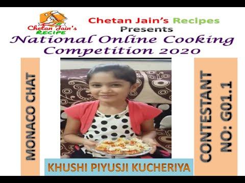 Participant No G01.1: Khushi Piyusji Kucheriya | Dish Name: MONACO CHAT | Little Chef