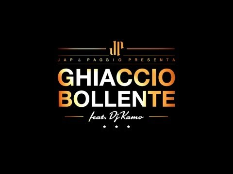 Jap & Paggio feat. Dj Kamo - Ghiaccio Bollente (OFFICIAL VIDEO)