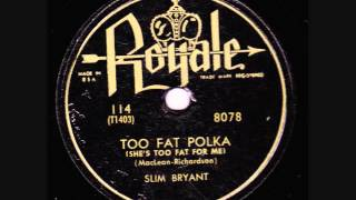 Too Fat Polka - Slim Bryant.wmv