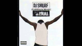 DJ Smurf and P.M.H.I. - Pop That Pussy, Shake That Ass