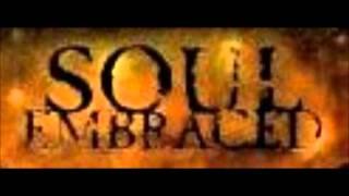 Soul Embraced - My Tourniquet