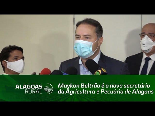 Maykon Beltrão é o novo secretário da Agricultura e Pecuária de Alagoas