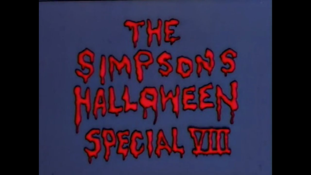 🔴 The Simpsons Treehouse Of Horror VIII Opening