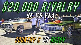 COUNTRY C VS ROZAY $20,000 GRUDGE RACE REMATCH - Fla2Atl Donk Racing
