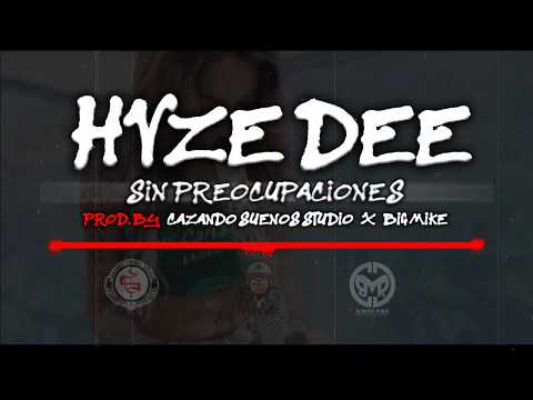HVZE DEE | Sin Preocupaciones | MD$