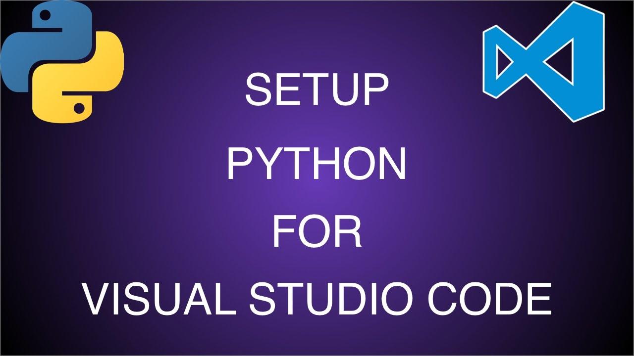 Setup Python For Visual Studio Code - macOS