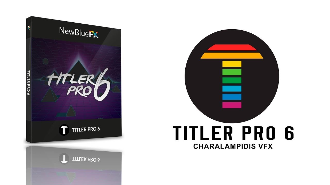 New: newbluefx titler pro 6 is now available toolfarm.