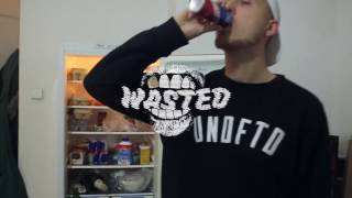 Wasted w/ GLEB*FOBIA KID*RADIKAL