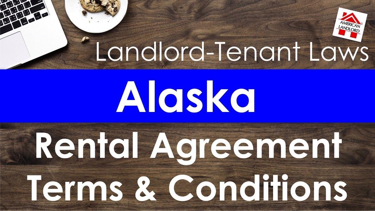 Alaska Rental Agreement Terms Conditions American Landlord