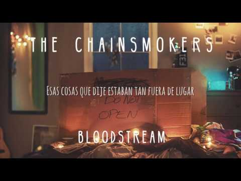 Bloodstream (Letra en español) - The Chainsmokers