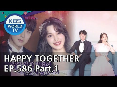Happy Together I 해피투게더 EP.586 Part.1[ENG/2019.05.09]