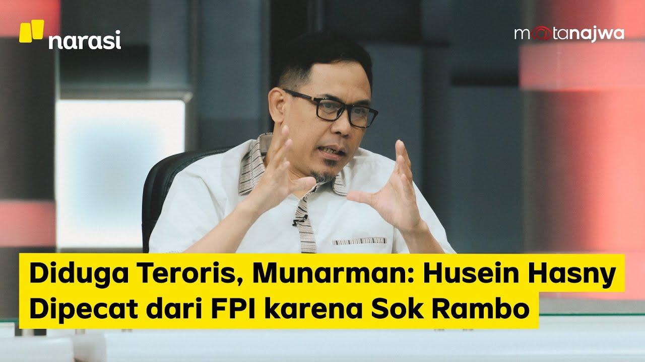 Diduga Teroris, Munarman: Husein Hasny Dipecat dari FPI karena Sok Rambo (Part 1)   Mata Najwa