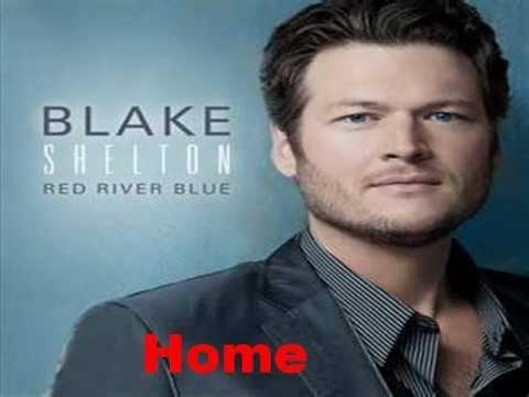 Home - Blake Shelton [Lyrics]