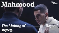 Mahmood - The Making of 'Rapide' | Vevo Footnotes