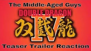 The Middle-Aged Guys reaction to Double Dragon 4 getting announced and teaser trailer. #M.-A.G.