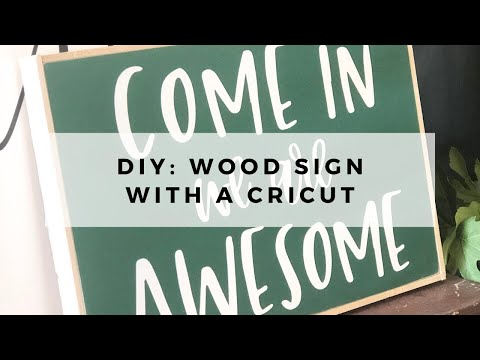 How to Make a Wood Sign with your Cricut // DIY Wood Sign with Cricut