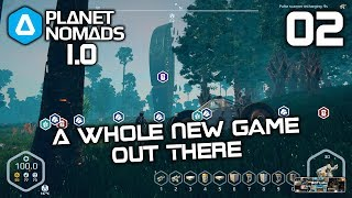a Whole New Game Out There - Planet Nomads 1.0 - 02