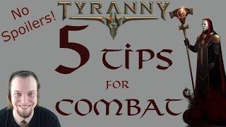 Tyranny: 5 Tips for Combat - No Spoilers! - Tyranny Tutorial