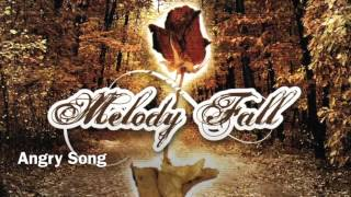 Watch Melody Fall Angry Song video