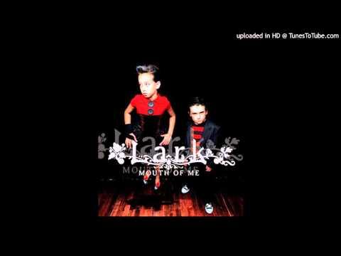Lark - Tricksy (Mouth of me) (2005)