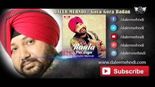 Gora Gora Badan Full Audio Song | Raula Pai Gaya | Daler Mehndi | DRecords