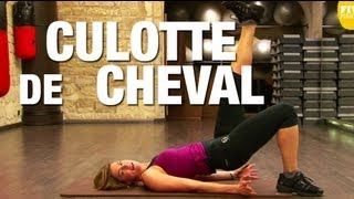 Fitness Master Class - Exit la culotte de cheval - Lucile Woodward