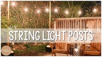 DIY String Light Posts
