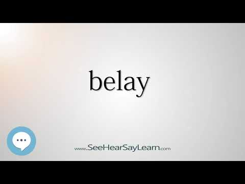 belay    5,000 SAT Test Words and Definitions Series