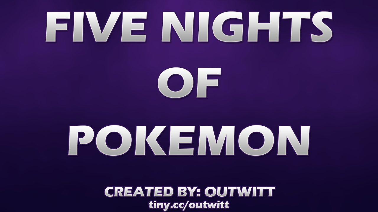Five nights of pokemon release five nights at freddy s youtube