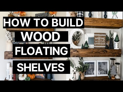DIY FARMHOUSE FLOATING SHELVES | EASY WEEKEND PROJECT!