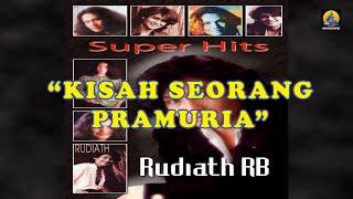 Rudiath RB - Kisah Seorang Pramuria (Karaoke)