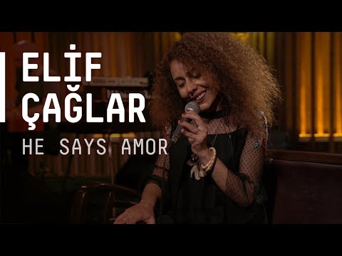 Elif Çağlar @akustikhane / He Says Amor