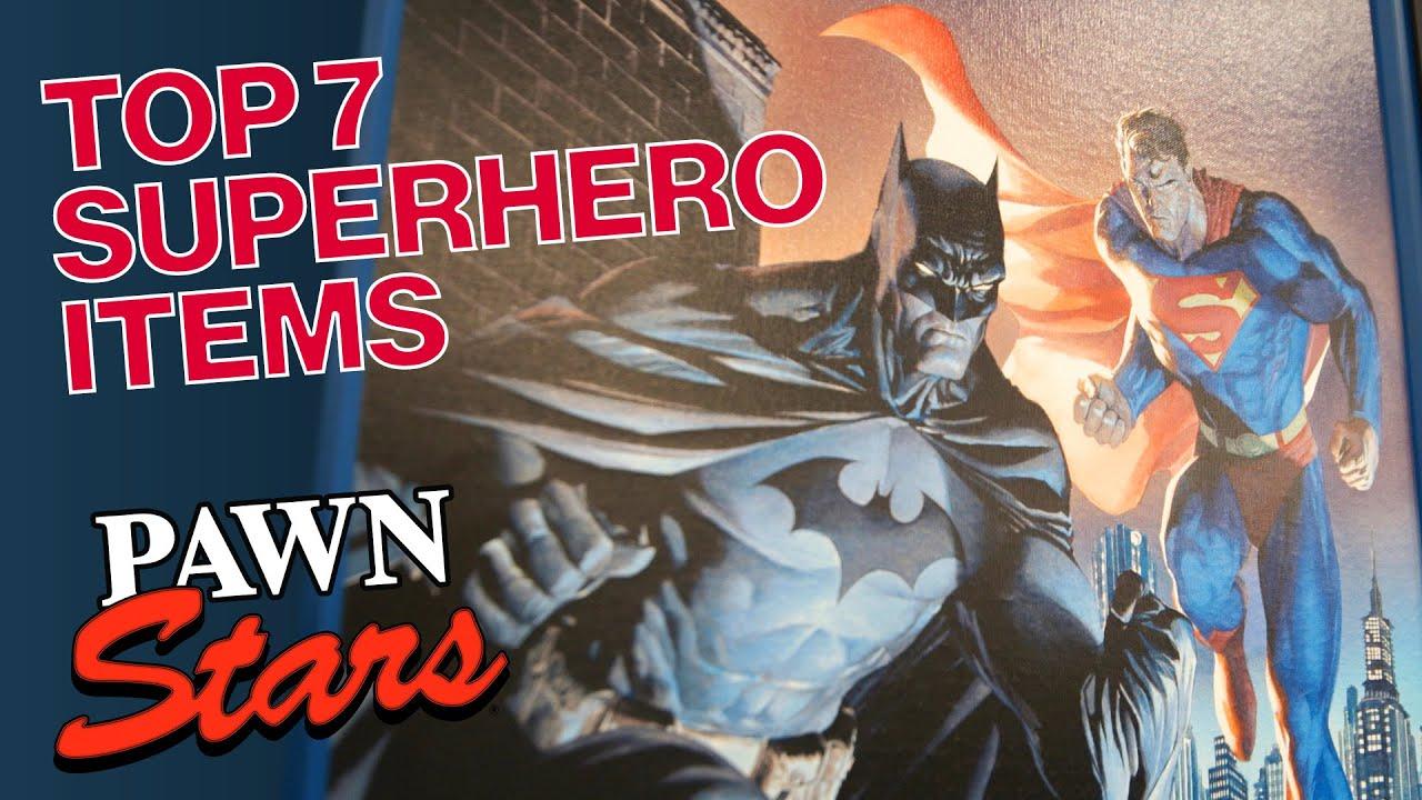 Pawn Stars: TOP 7 SUPERHERO ITEMS | History