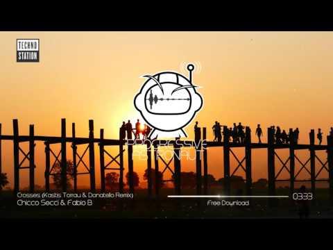 Chicco Secci & Fabio B - Crosses (Kastis Torrau & Donatello Remix) // Free Download