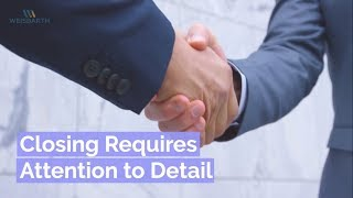 Seattle Real Estate Tip - Closing Requires Attention To Detail