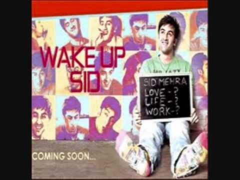 Wake Up Sid Title Song