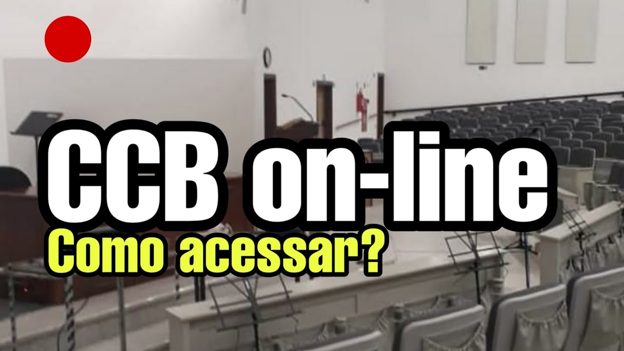 CCB culto on-line Como acessar o site da CCB - YouTube