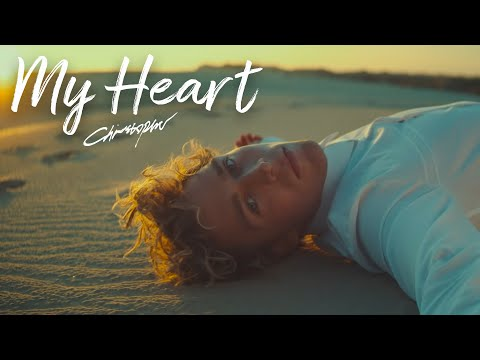 Christopher - My Heart (Official Music Video)