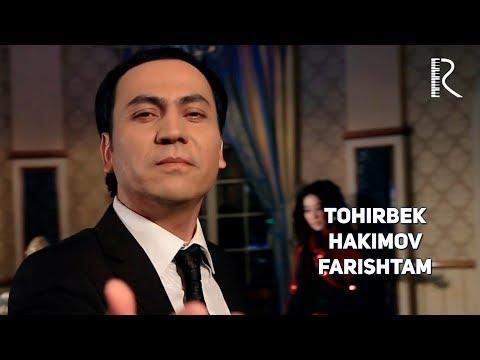 Tohirbek Hakimov - Farishtam | Тохирбек Хакимов - Фариштам