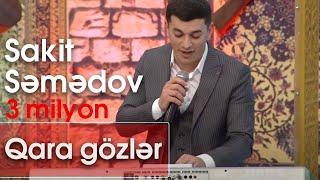 Sakit Səmədov - Qara gözlər (Ləzginka) (Yeddi Canlı)