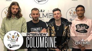 """COLUMBINE (""""Adieu, au revoir"""", fin du groupe ? La vie d'artiste, Djadja & Dinaz... ) - #LaSauce"""