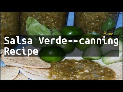 Recipe Salsa Verde--canning Recipe