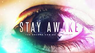 Stay Awake: Anti-Christ & False Prophet