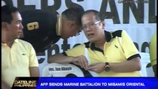 AFP sends Marine battalion to Misamis Oriental