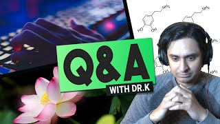 Q&A: Video Game Addiction Neuroscience, Science vs. Spirituality, Dr. K Enlightened? & more