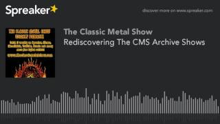 Rediscovering The CMS Archive Shows